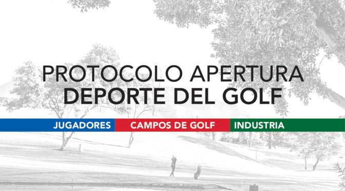 Protocolo apertura campos de Golf